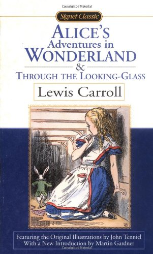 9780451527745: Alice's Adventures in Wonderland / Through the Looking Glass