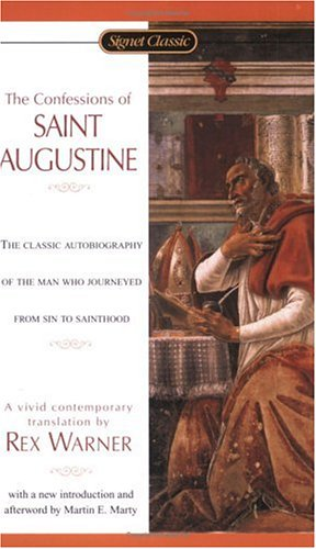 9780451527806: The Confessions of St. Augustine (Signet Classics)