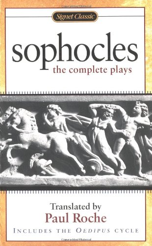 9780451527844: Sophocles: The Complete Plays (Signet Classics)