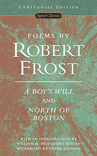 Poems by Robert Frost: A Boy's Will and North of Boston (Signet Classics) (0451527879) by Robert Frost