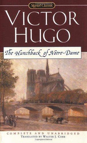 The Hunchback of Notre-Dame (Signet Classics): Victor Hugo