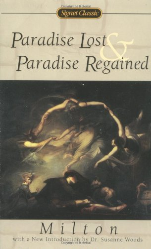 Paradise Lost and Paradise Regained (The Signet: John Milton