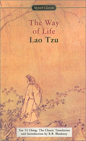 The Way of Life: Tao Te Ching: Lao Tzu; Translator-R.