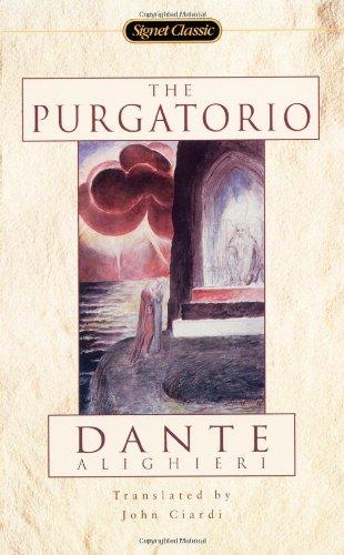 The Purgatorio: Dante Alighieri- Translated