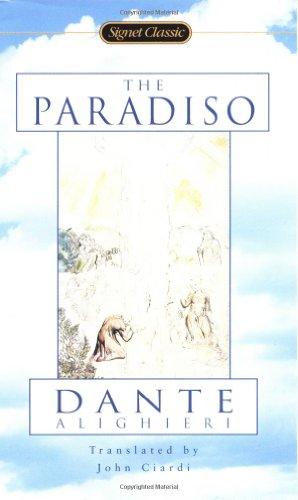 The Paradiso (Signet Classics): Alighieri, Dante; Ciardi,