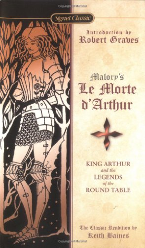 9780451528162: Morte D'arthur, Le: King Arthur and the Legends of the Round Table (Signet Classics)