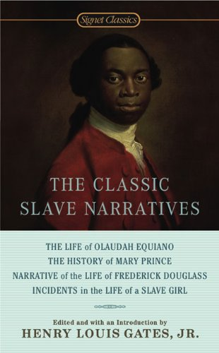 The Classic Slave Narratives-paperback: Gates, Henry Louis