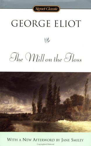 The Mill on the Floss (Signet Classics): George Eliot