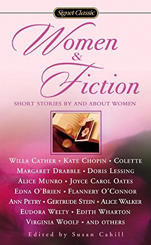 Download Women and Fiction: Stories By and About Women (Signet Classics)