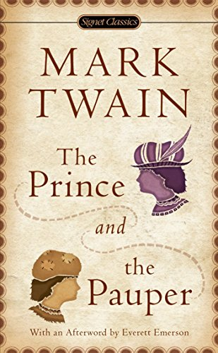9780451528353: The Prince and the Pauper: 100th Anniversary Edition (Signet Classics)