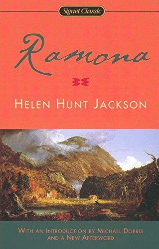 Ramona (Signet Classics): Helen Hunt Jackson