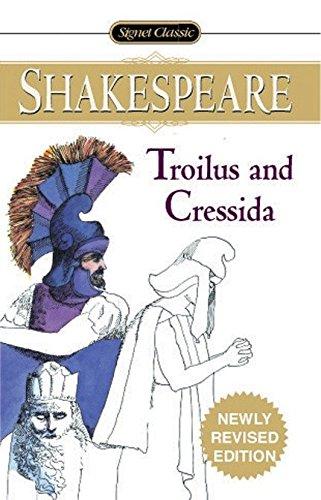 9780451528476: Troilus and Cressida (Signet Classics)