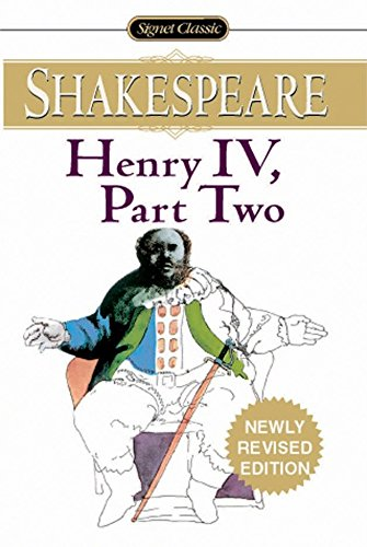 9780451528537: Henry Iv, Part Ii (Signet Classic Shakespeare)