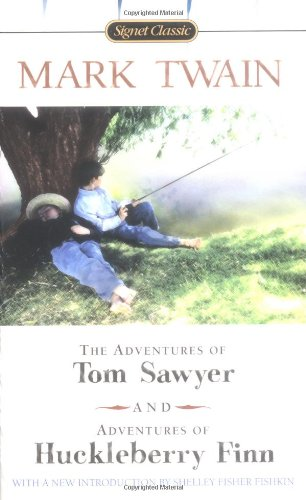 The Adventures of Tom Sawyer and Adventures of Huckleberry Finn (Signet Classics (Paperback)): Mark...