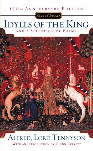9780451528759: Idylls Of The King: And a New Selection of Poems