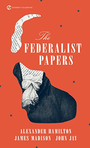The Federalist Papers Signet Classics By Alexander Hamilton James