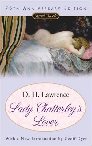 Lady Chatterley's Lover (75th Anniversary): D. H. Lawrence