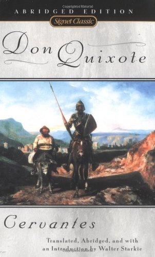 Don Quixote: Miguel de Cervantes