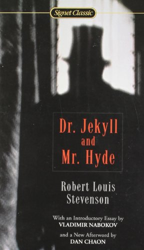 Dr. Jekyll & Mr. Hyde (Signet Classics): Stevenson, Robert Louis