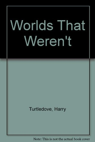 9780451528995: Worlds That Weren't