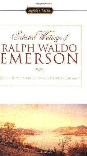 Selected Writings of Ralph Waldo Emerson (Signet: Ralph Waldo Emerson