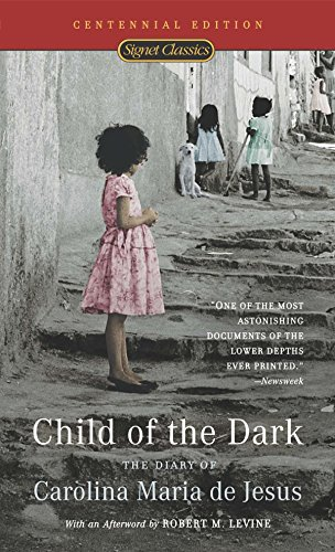 9780451529107: Child of the Dark: The Diary of Carolina Maria de Jesus (50th Anniversary Edition)