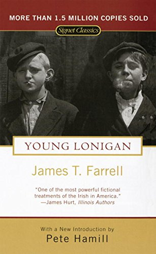 Young Lonigan: Farrell, James T.