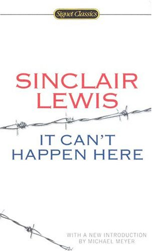 9780451529299: It Can't Happen Here