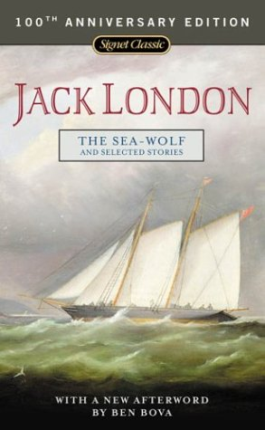 9780451529367: The Sea-Wolf and Selected Stories: 100th Anniversary Edition