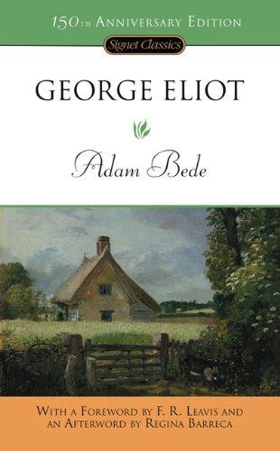 9780451529428: Adam Bede: 150th Anniversary Edition (Signet Classics)