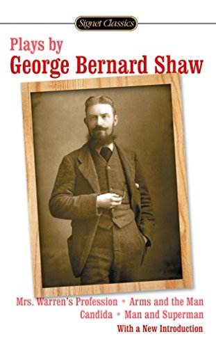 Plays by George Bernard Shaw Format: Mass: Shaw, George Bernard