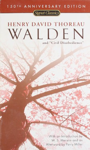 Walden and Civil Disobedience (150th Anniversary) (Signet: Henry David Thoreau