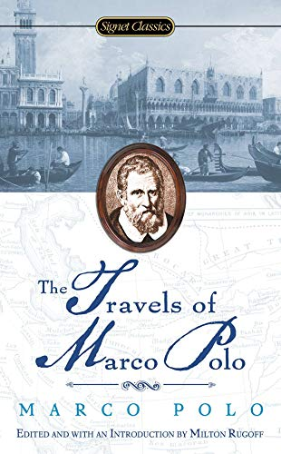 9780451529510: The Travels Of Marco Polo (Signet Classics)