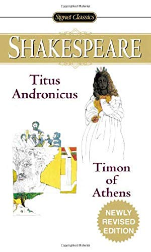 9780451529565: The Tragedy of Titus Andronicus / the Life of Timon of Athens
