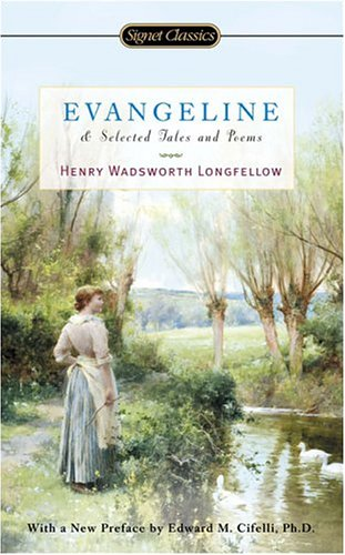 9780451529657: Evangeline and Selected Tales and Poems