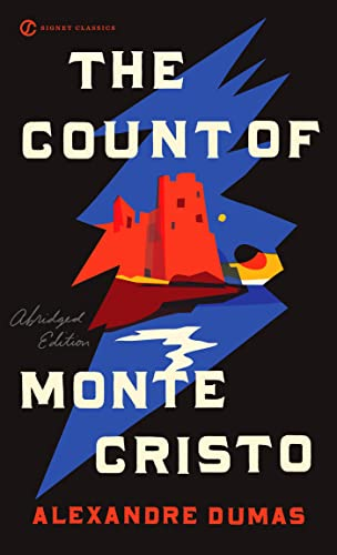 The Count of Monte Cristo (Signet Classics): Alexandre Dumas