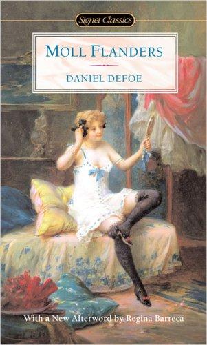 Moll Flanders (Signet Classics): Daniel Defoe
