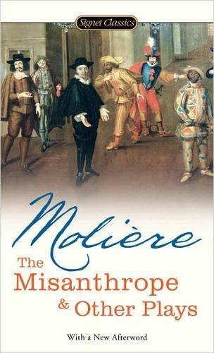 9780451529879: The Misanthrope And Other Plays