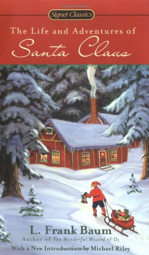 9780451529978: The Life And Adventures of Santa Claus