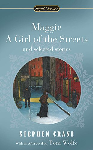 9780451529985: Maggie, a Girl of the Streets and Selected Stories