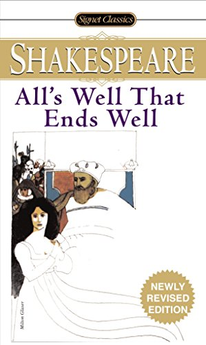 9780451530011: All's Well That Ends Well (Signet Classics)