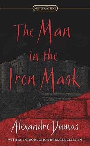 9780451530134: The Man in the Iron Mask (Signet Classics)