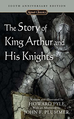 9780451530240: The Story of King Arthur and His Knights (Signet Classics)