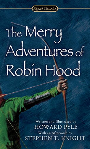 The Merry Adventures of Robin Hood of Great Renown in Nottinghamshire (0451530268) by Howard Pyle