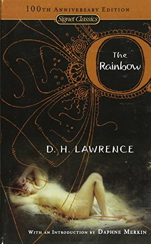 The Rainbow (Signet Classics) (0451530306) by D. H. Lawrence