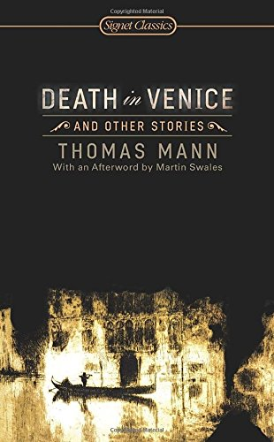 Death in Venice and Other Stories (Signet: Thomas Mann