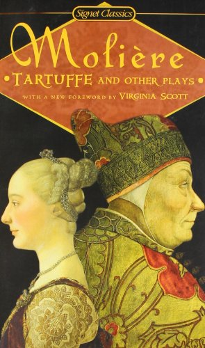 Tartuffe and Other Plays: Moliere, Jean-Baptiste; Frame,