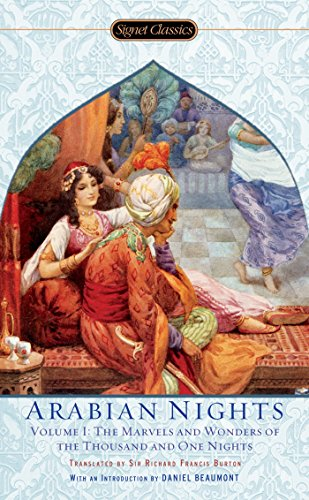 9780451530592: The Arabian Nights, Volume I: The Marvels and Wonders of The Thousand and One Nights (Signet Classics)