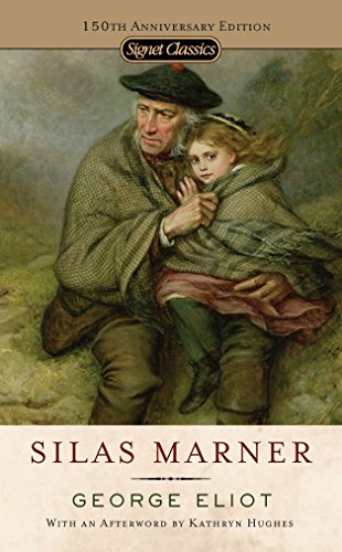 Silas Marner (Signet Classics): George Eliot