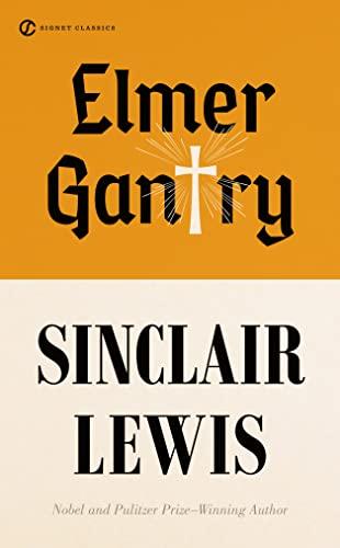 9780451530752: Elmer Gantry